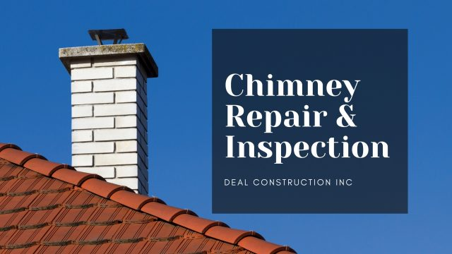 chimney repair and Inspection nj deal construction inc